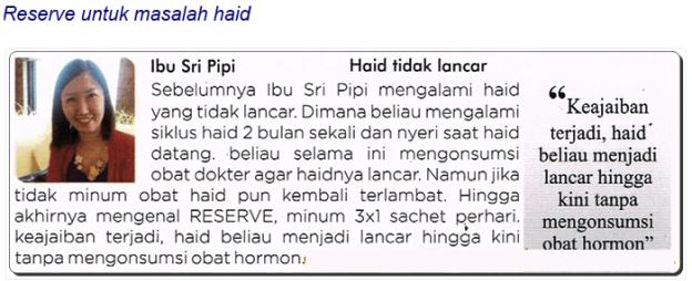 testimoni_reserve_haid_sri_Pipi